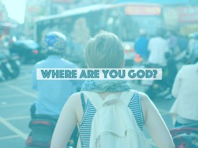 where-are-you-God