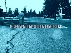 christian-men-biblical-leadership