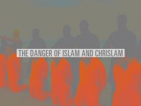 danger-islam-chrislam