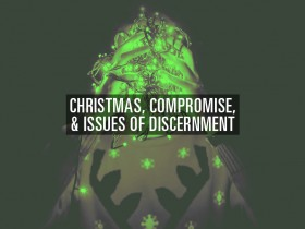 christmas-compromise-discernment