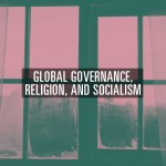 global-governance-religion-socialism