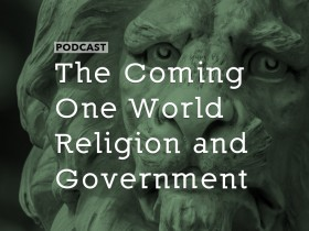 one-world-religion-government
