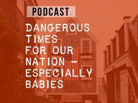 Dangerous Times for Our Nation Podcast