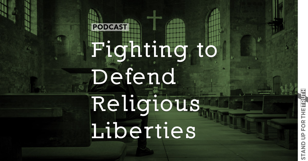 Fighting to Defend Religious Liberties