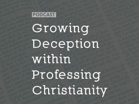growing-deception-christianity