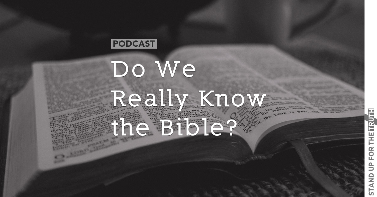Do We Really Know the Bible?