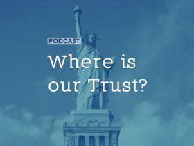 where-is-our-trust