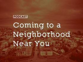 coming-neighborhood-near-you