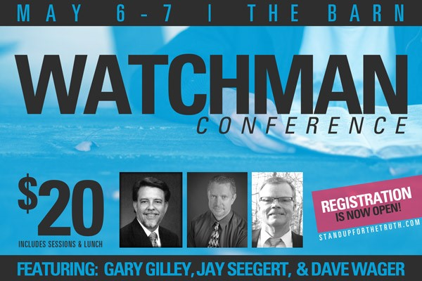 Watchman Conference 2016