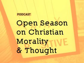 open-season-christian-morality-thought