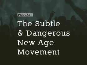 subtle-dangerous-new-age-movement