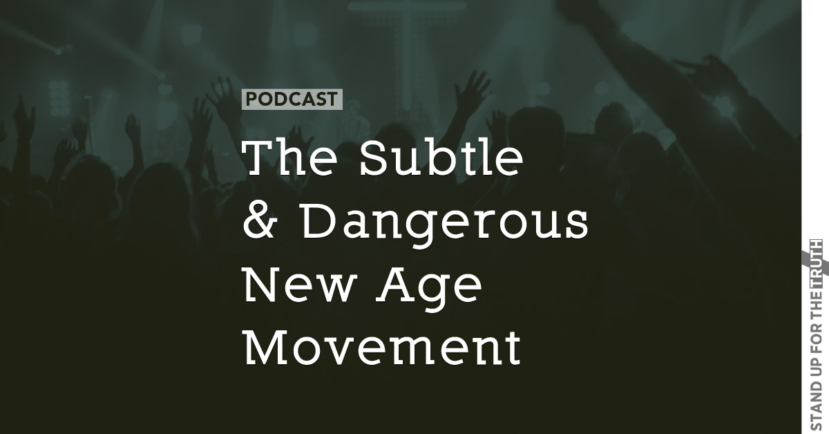 The Subtle and Dangerous New Age Movement