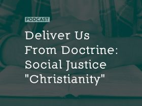 deliver-us-from-doctrine