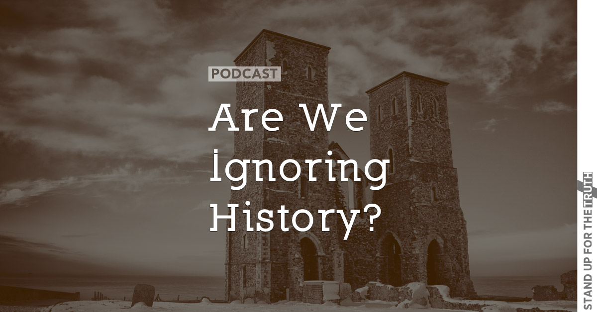 Are We Ignoring History?