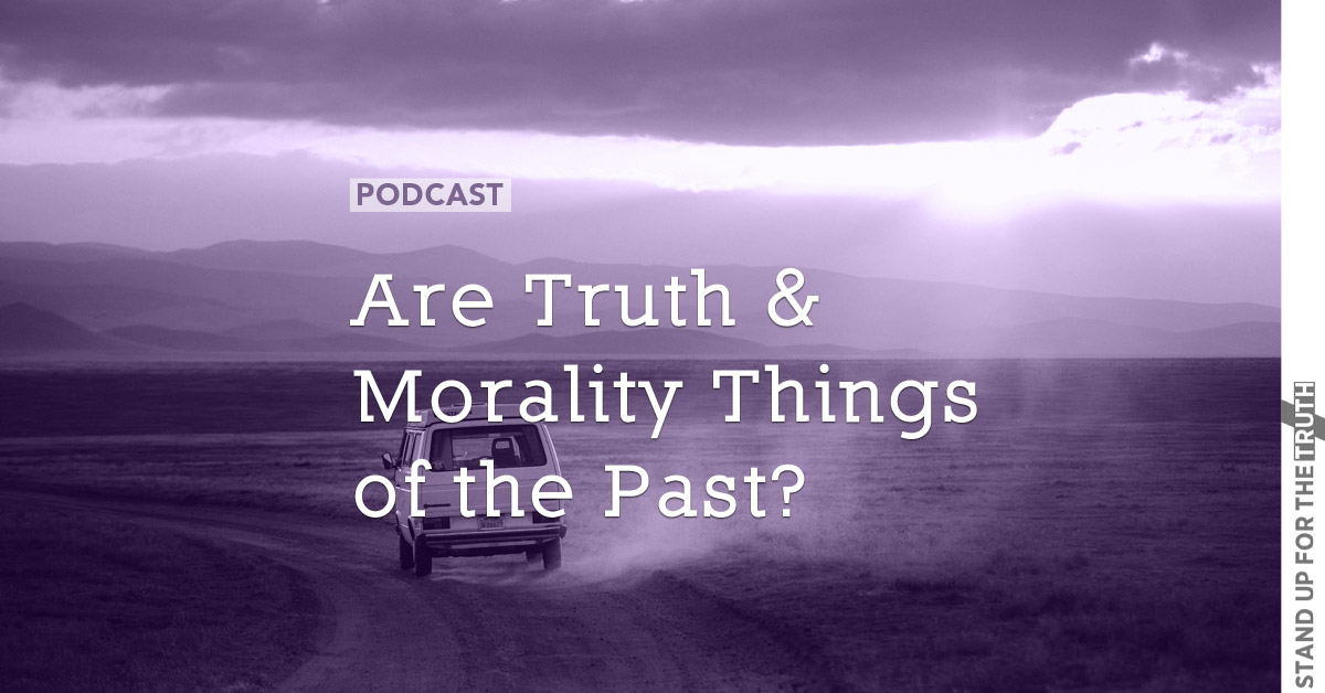 Are Truth and Morality Things of the Past?