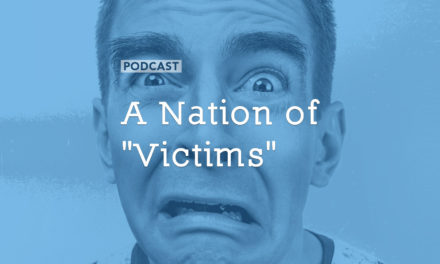 "A Nation of ""Victims"""