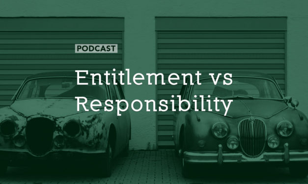Entitlement vs Responsibility