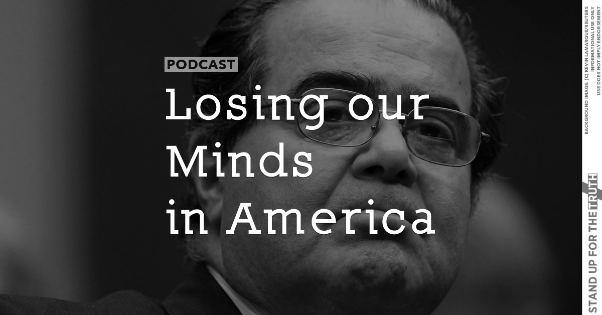 Losing our Minds in America