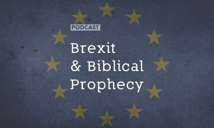 Brexit & Biblical Prophecy