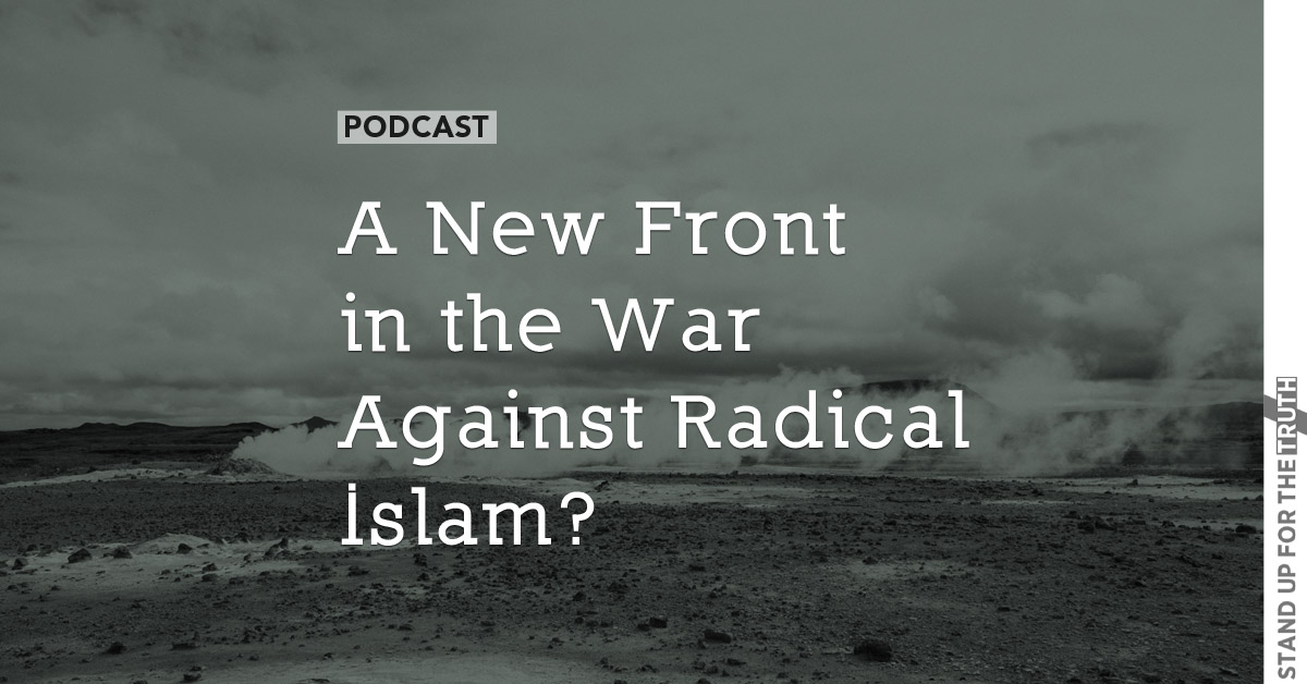 A New Front in the War Against Radical Islam?