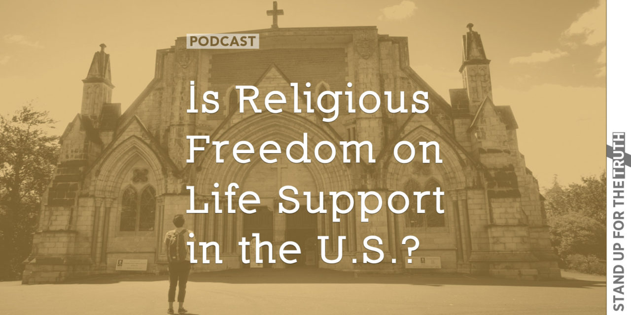 Is Religious Freedom on Life Support in the U.S.?