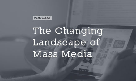 The Changing Landscape of Mass Media