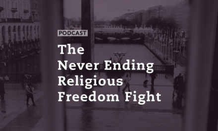 The Never Ending Religious Freedom Fight