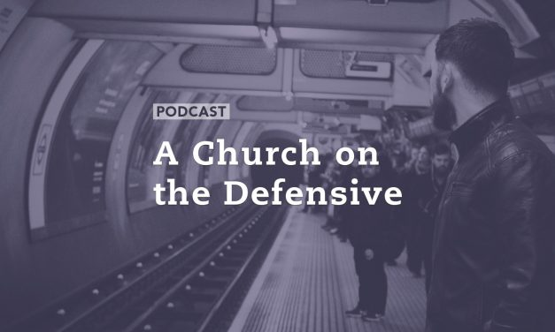 A Church on the Defensive