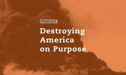 Destroying America on Purpose
