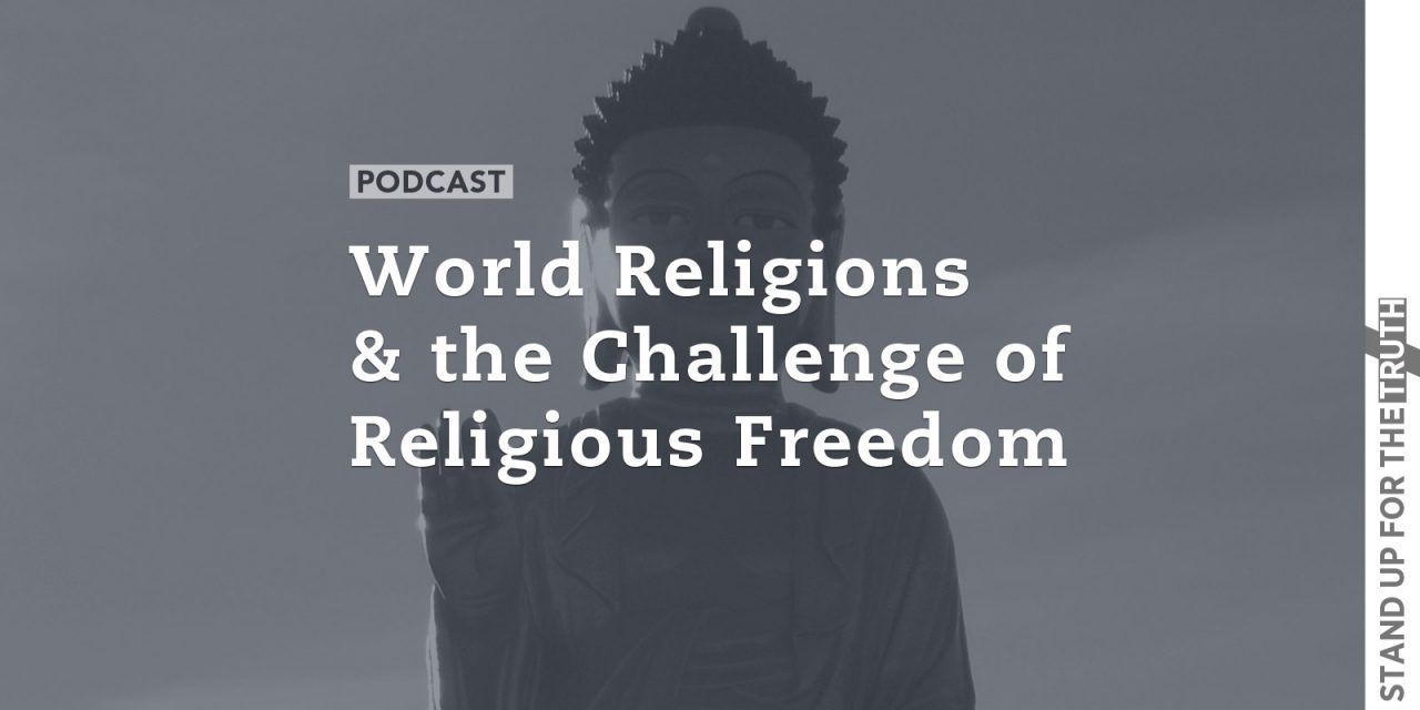 World Religions and the Challenge of Religious Freedom