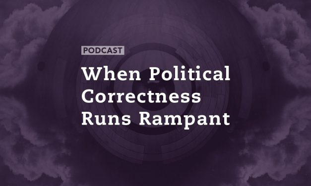 When Political Correctness Runs Rampant
