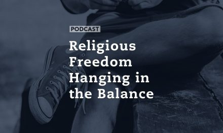 Religious Freedom Hanging in the Balance