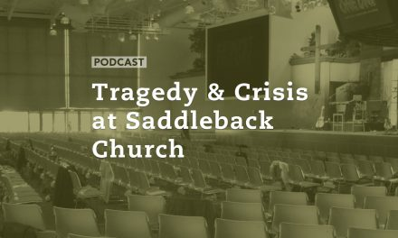Tragedy and Crisis at Saddleback Church
