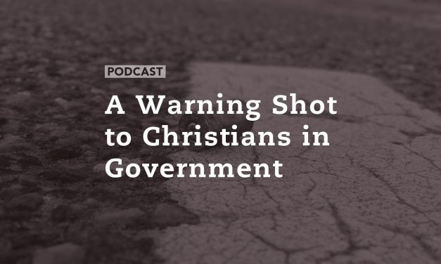 A Warning Shot to Christians in Government