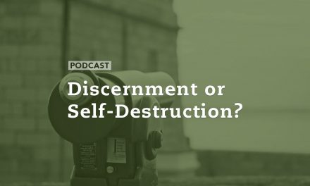 Discernment or Self-Destruction?