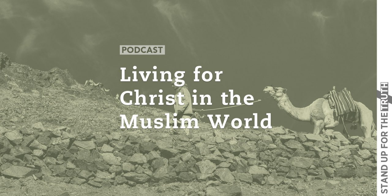 Living for Christ in the Muslim World