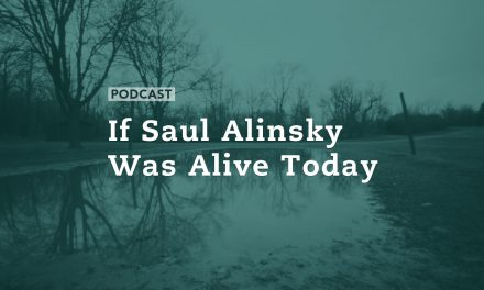 If Saul Alinsky Was Alive Today