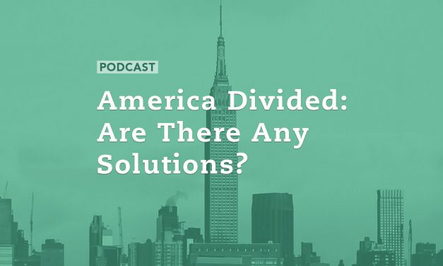 America Divided:  Are There Any Solutions?