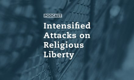 Intensified Attacks on Religious Freedom