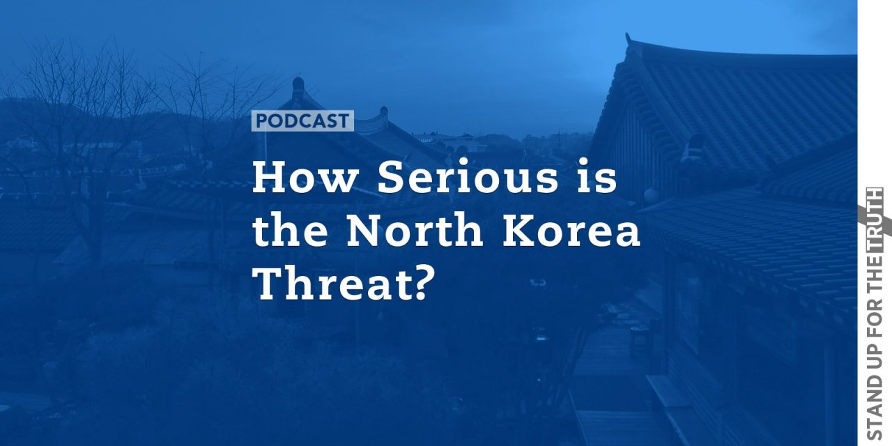 How Serious is the North Korea Threat?