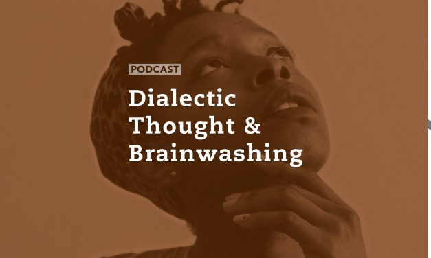 Dialectic Thought and Brainwashing