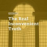 The Real Inconvenient Truth