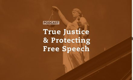 True Justice and Protecting Free Speech