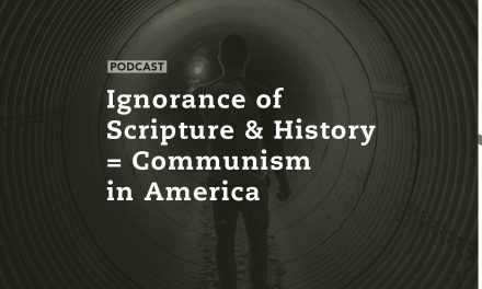 Ignorance of Scripture & History = Communism in America