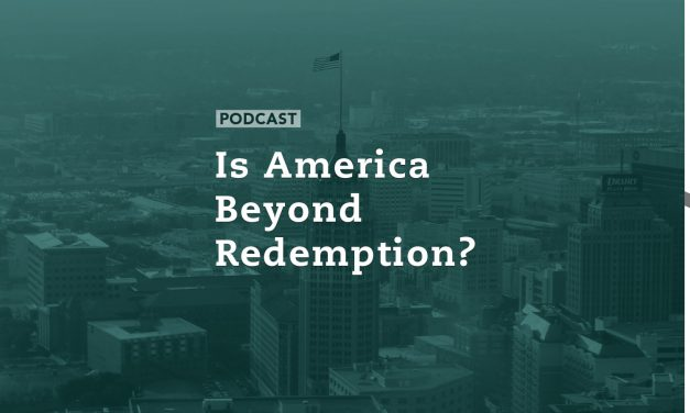 Is America Beyond Redemption?