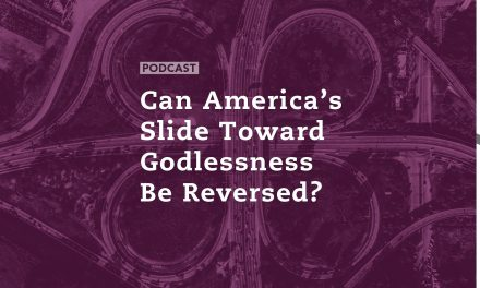 Can America's Slide Toward Godlessness Be Reversed?