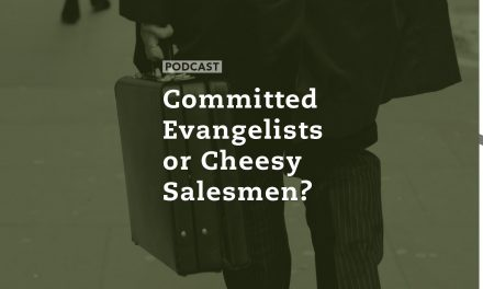 Committed Evangelists or Cheesy Salesmen?