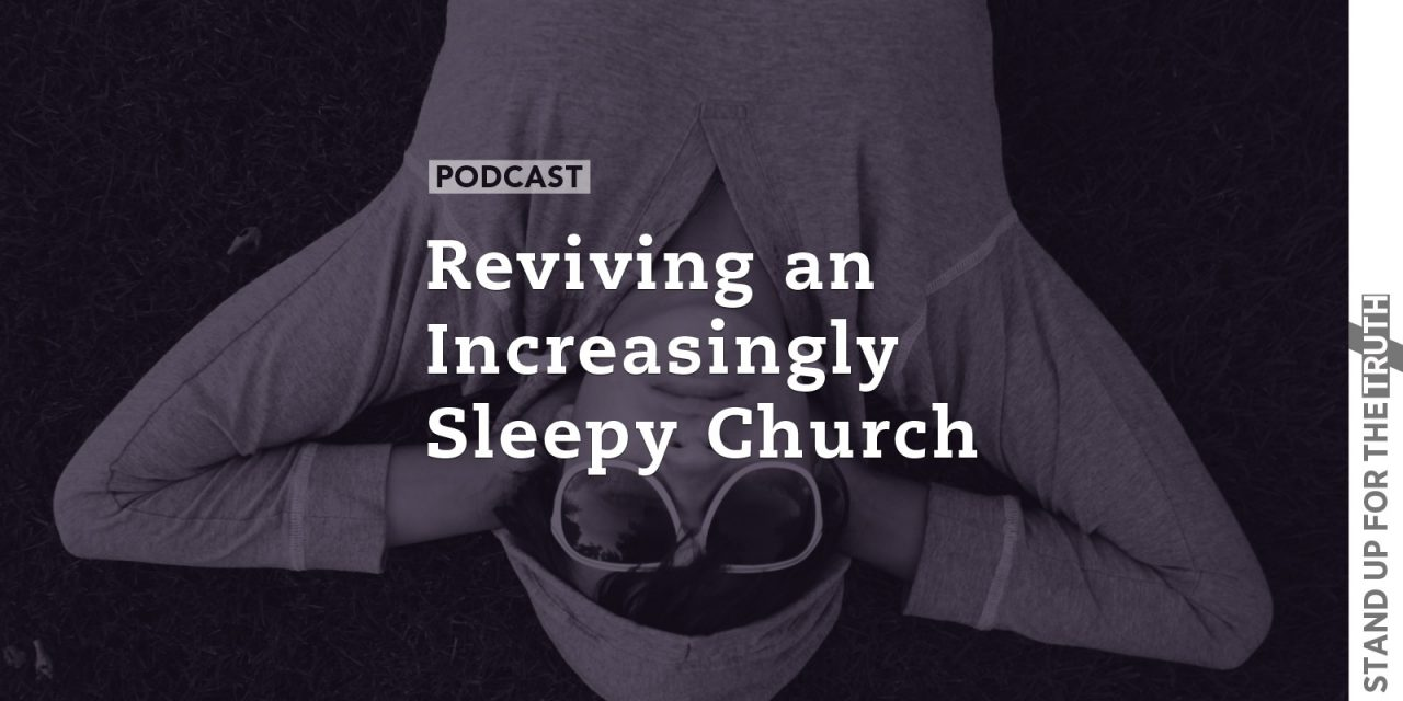 Reviving an Increasingly Sleepy Church