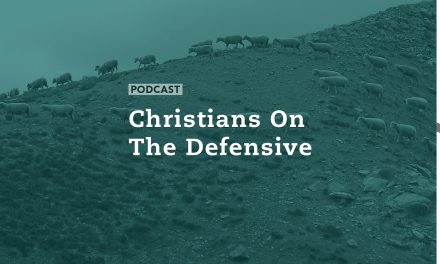 Christians on the Defensive