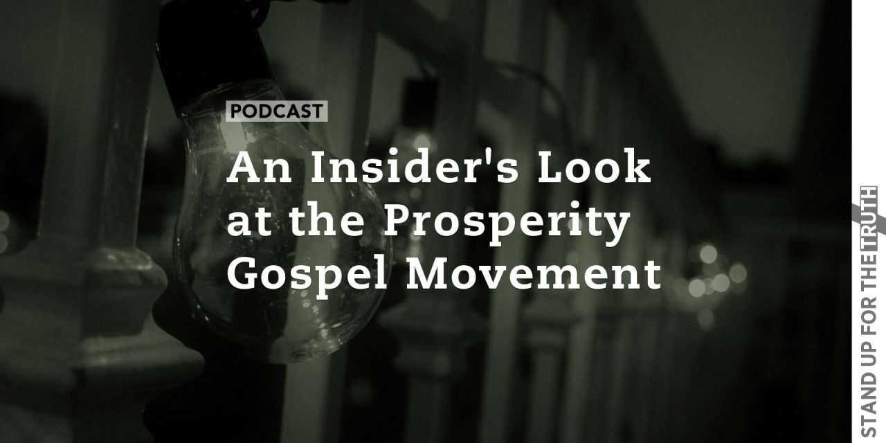 An Insider's Look at the Prosperity Gospel Movement